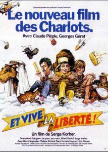 Et vive la liberté !, film de Serge Korber